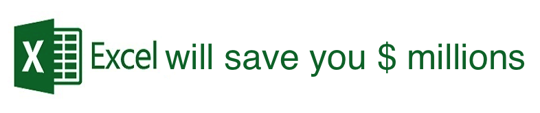 Excel will save you millions